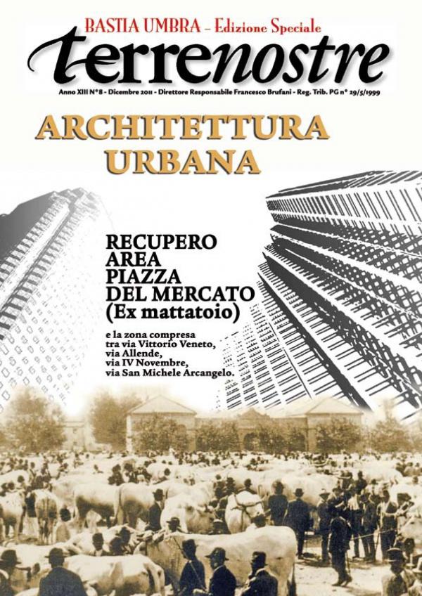 Terrenostre - Speciale recupero ex Mattatoio Bastia Umbra (dicembre 2011)